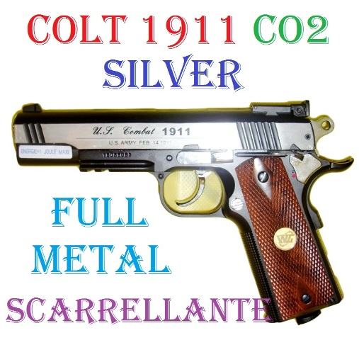 Pistola softair colt 1911 silver a co2 full metal - pistola colt 1911 color argento da softair scarrellante in metallo.