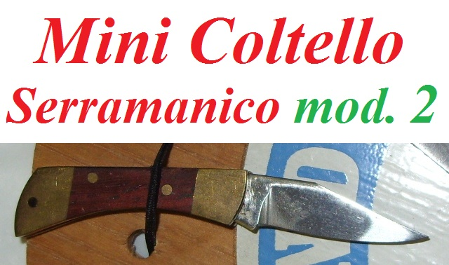 Mini coltello serramanico modello due - mini coltello a lama mobile da collezione - replica in miniatura di coltello serramanico.