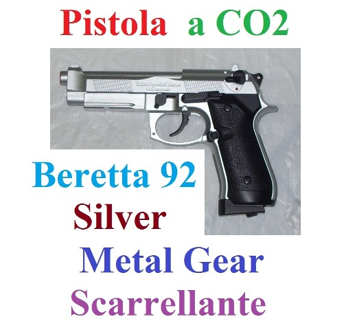 Pistola softair a co2 metal gear scarrellante modello beretta 92 cromata smontabile con valigetta - pistola beretta 92 cromata  da softair a co2 scarrellante smontabile in metallo e abs .