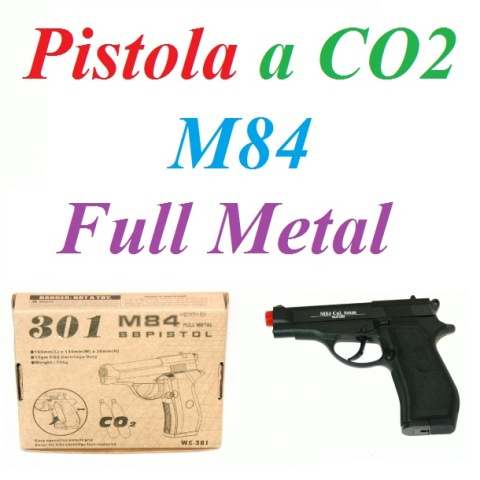 Pistola softair a co2 full metal modello m84  - pistola softair m84 a co2  in metallo .